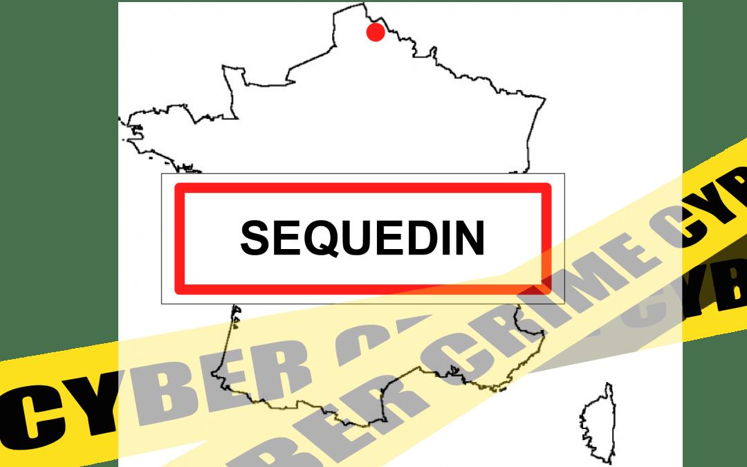 Cyberattaque à Sequedin